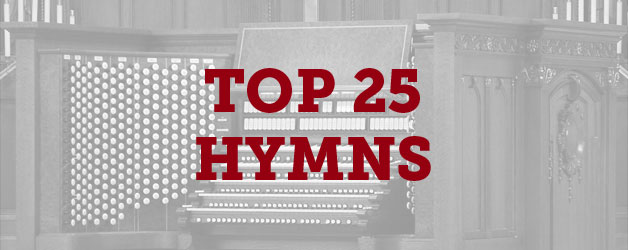 Top 25 Hymns Sung in Churches - ThomRainer com