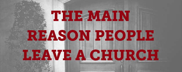 The Main Reason People Leave a Church - ThomRainer com
