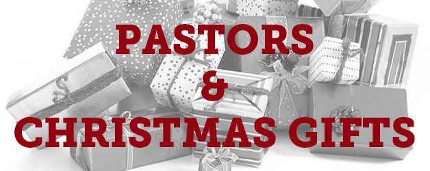 Pastors and Christmas Gifts