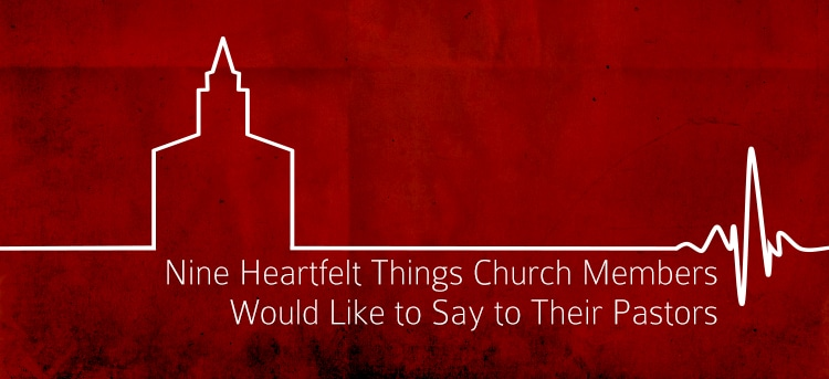 Nine-Heartfelt-Things-Church-Members-Would-Like-to-Say-to-Their-Pastors