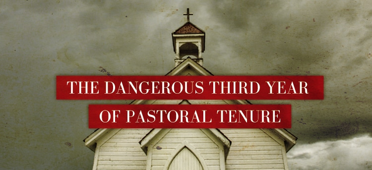 The Dangerous Third Year of Pastoral Tenure