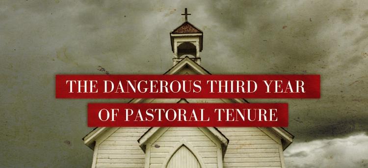 The Dangerous Third Year of Pastoral Tenure