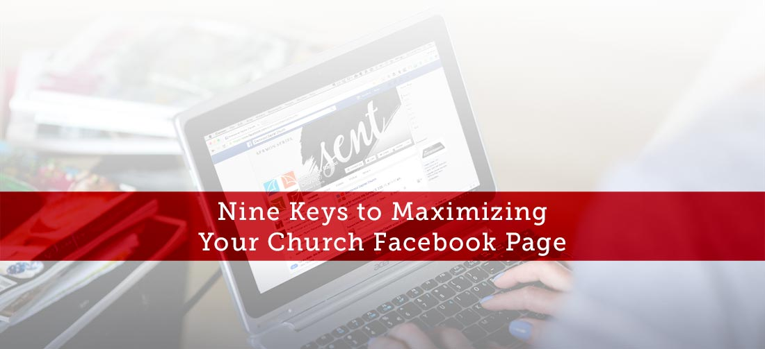 Nine-Keys-to-Maximizing-Your-Church-Facebook-Page