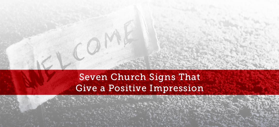 Seven-Church-Signs-That-Give-a-Positive-Impression