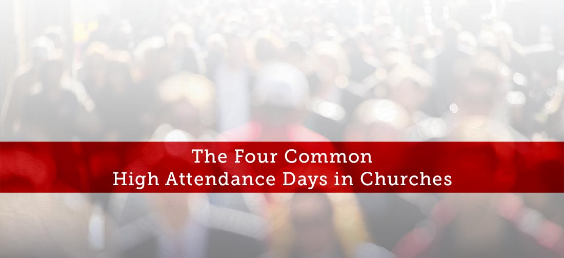 The-Four-Common-High-Attendance-Days-in-Churches