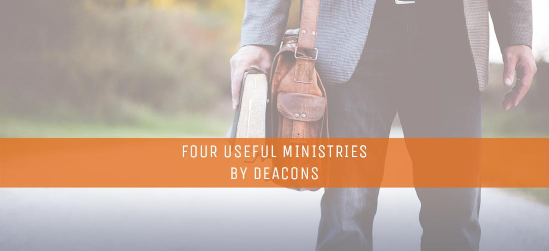 Four Useful Ministries by Deacons - ThomRainer com
