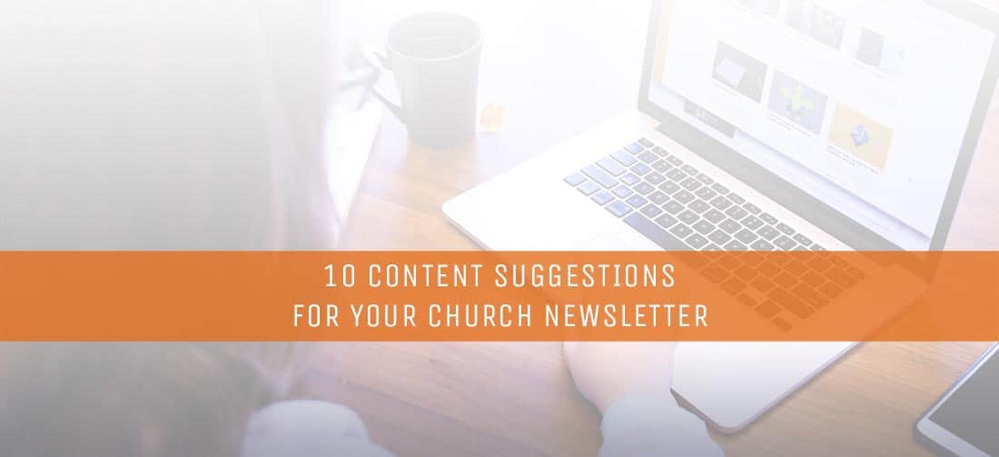 Content Suggestions For Your Church Newsletter  ThomrainerCom