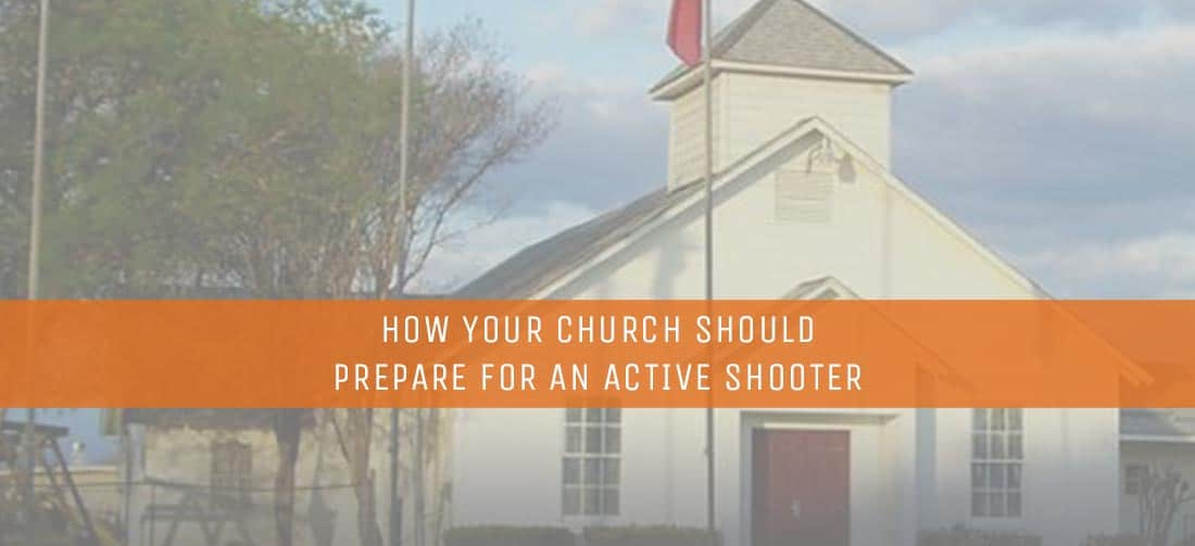 How Your Church Should Prepare For An Active Shooter